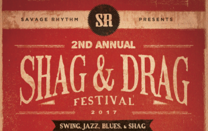 Shag & Drag Festival 2017